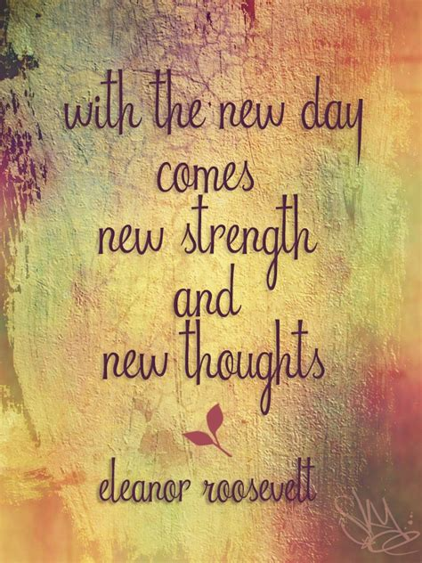 Inspirational Picture Quotes With The New Day Comes New Strength