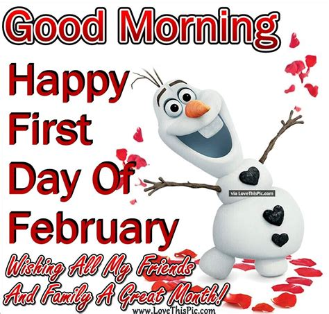 Good Morning Happy First Day Of February Wishing My