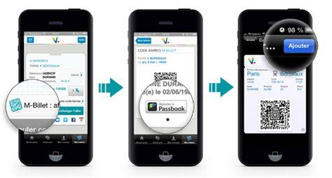Modifier Billet Sncf Appli by Application Mobile Passbook Sur L Iphone Oui Sncf