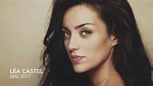 Lea Castel Youtube : l a castel interview mai 2017 youtube ~ Zukunftsfamilie.com Idées de Décoration