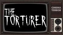 The Torturer (2005) - Movie Review - YouTube
