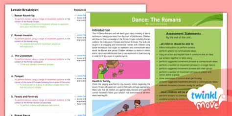 * New * Twinkl Move Pe  Y4 Dance Romans  Unit Overview