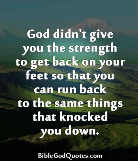 biblegodquotescom god didnt give   strength