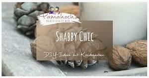 Shabby Chic Anleitung : omas tischlein und die zapfen shabby chic mit chalky colors anleitung mamahoch2 ~ Frokenaadalensverden.com Haus und Dekorationen