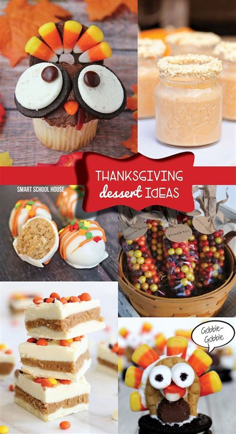 Fun and easy thanksgiving recipes for children. Thanksgiving Dessert Ideas | Thanksgiving treats ...