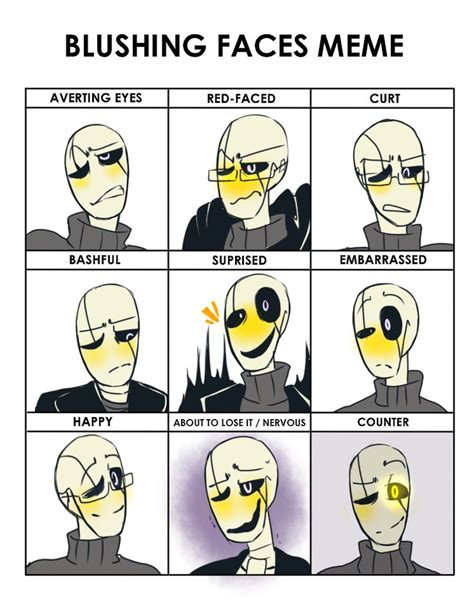 Blushing Memes - 242 best gaster images on pinterest undertale comic funny undertale and movie