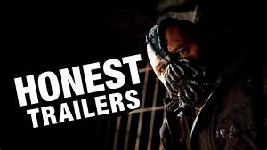 Honest Trailers - The Dark Knight Rises (Feat ...