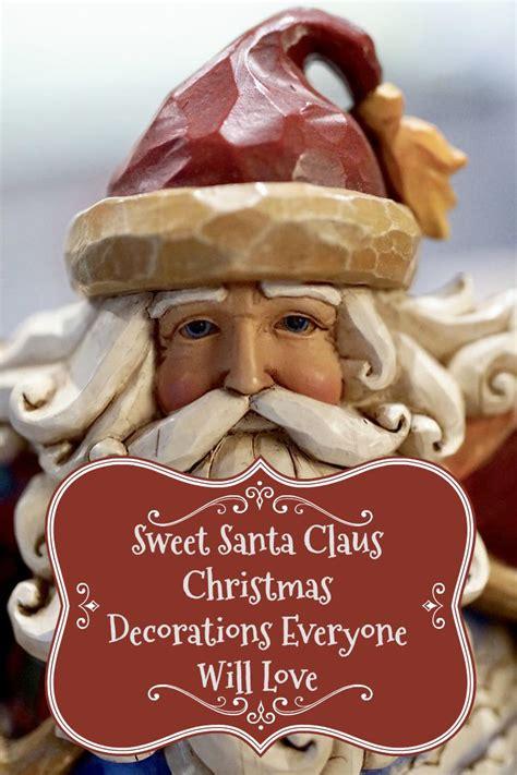 sweet santa claus christmas decorations   love