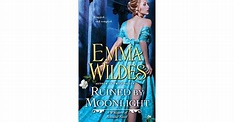 Ruined by Moonlight (Whispers of Scandal, #1) by Emma Wildes