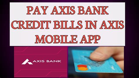 Maybe you would like to learn more about one of these? How to Pay Axis Bank Credit Card Bills in Axis Mobile App in Hindi   Axis Bank Flipkart Credit ...