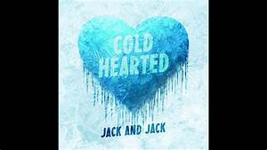 Jack & Jack - Cold Hearted (Official Audio) - YouTube