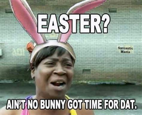 easter aint  bunny  time  dat pictures