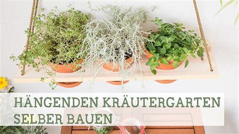 Hängenden Kräutergarten Selber Bauen