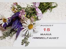 Mariä Himmelfahrt 2019 Datum Vollendung Mariens