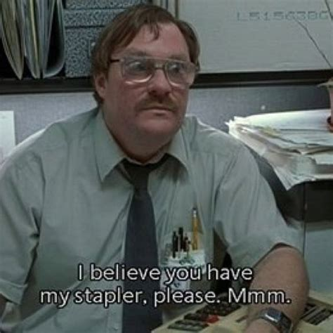 Office Space Stapler Meme - red staplers ftw office space 1999 movies tv pinterest office spaces staplers and offices