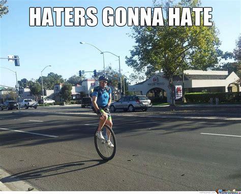 Unicycle Meme - they see me rollin by sirwadewilson meme center