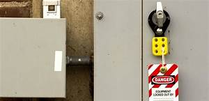 Lockout  Tagout  Making Sure Your Organization Is All In