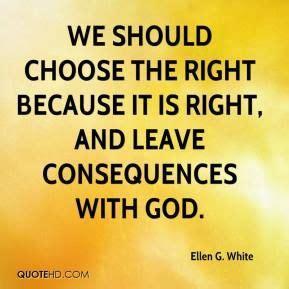 Ellen G. White Quotes | Quotes white, Consequences quotes ...