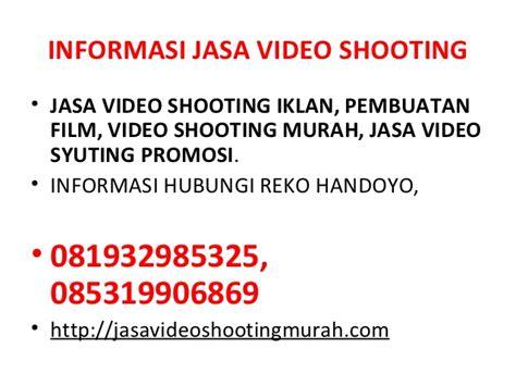 jasa video shooting iklan pembuatan film jasa video