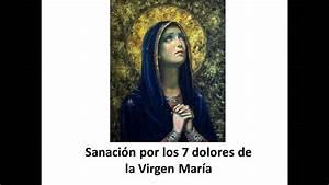 Viernes De Sanaci U00f3n  Sanaci U00f3n Por Los 7 Dolores De La