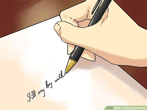 write beautifully  steps  pictures wikihow