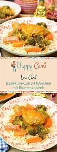 Hähnchen Curry Low Carb : geschmortes basilikum curry h hnchen mit blumenkohlreis rezept low carb pinterest ohne ~ Buech-reservation.com Haus und Dekorationen