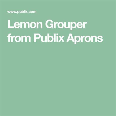 publix grouper aprons lemon recipes