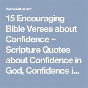 25+ best ideas ... God And Confidence Quotes