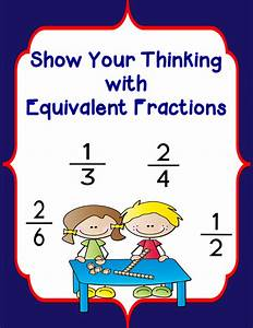 Show Your Thinking-equivalent Fractions