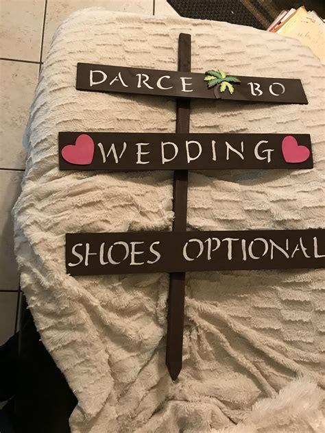 Decor Image By Darce Zack On Wedding Ideas Novelty Sign