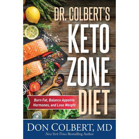 dr colberts keto zone diet burn fat balance appetite