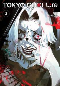 Tokyo Ghoul: re, Vol. 3   Book by Sui Ishida   Official ...