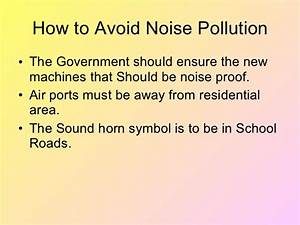 How To Prevent Noise Pollution Essay | Docoments Ojazlink