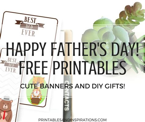 happy fathers day gift ideas printable cards diy banners