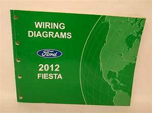 Oem 2012 Ford Fiesta Wiring Diagrams Service Manual