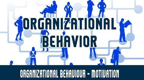 management organizational behaviour motivation youtube
