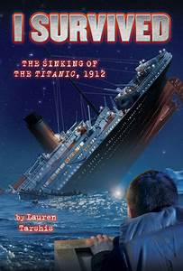 I Survived The Sinking Of The Titanic Teaching Guide