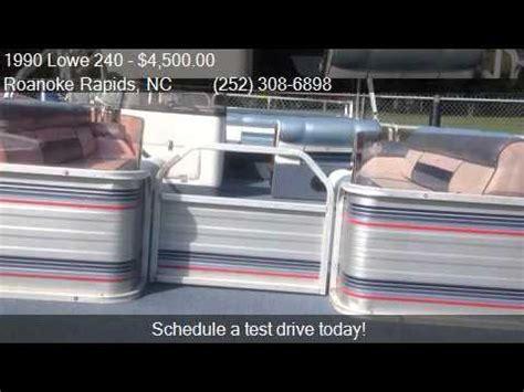 1990 Lowe Pontoon Boat For Sale by 1990 Lowe 240 Pontoon For Sale In Roanoke Rapids Nc 27870