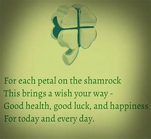 For each petal on the shamrock this brings a wish your way