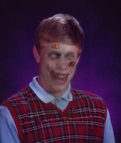 bad luck brian template zombie bad luck brian blank meme template imgflip