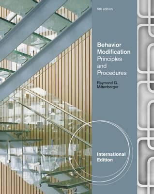 Behavior Modification Miltenberger Pdf by Behavior Modification Miltenberger 5th Edition Pdf