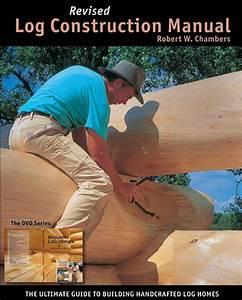 Revised Log Construction Manual