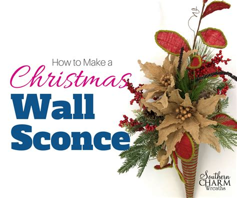 christmas wall sconce southern charm wreaths
