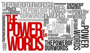 Insights  The Power Of Words