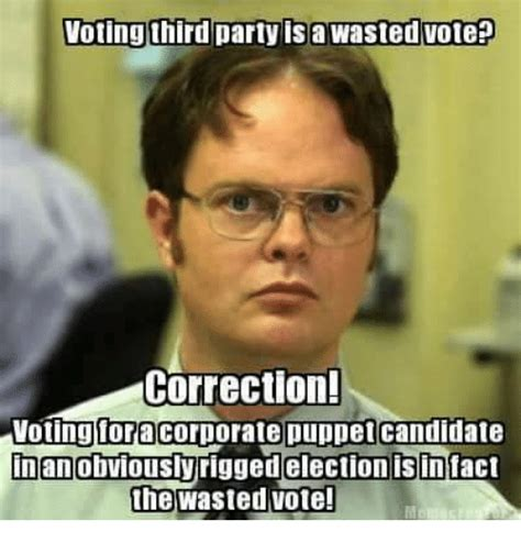 Voting Memes - 25 best memes about vote third party vote third party memes