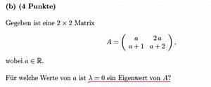 Matrix Eigenwerte Berechnen : f r welchen wert besitzt die matrix den eigenwert 0 ~ Themetempest.com Abrechnung