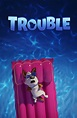 DOWNLOAD FULL MOVIE : Trouble (2019) Mp4