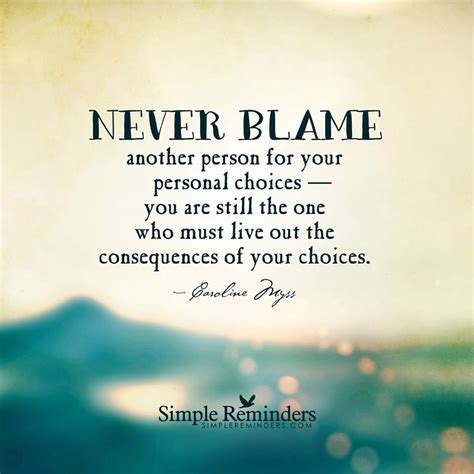 Make A Meme Out Of Your Own Picture - choices consequences never blame others you are responsible for your actions quotes to