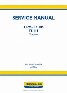 New Holland T5 95 T5 105 T5 115 Tractor Set Of Service