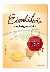 Etiketten Selber Machen : flaschen etiketten lik r selbstgemacht eierlik r ~ Michelbontemps.com Haus und Dekorationen